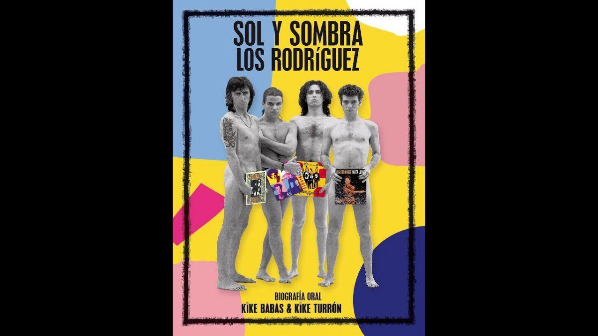 Sol y sombra. Biografía oral de Los Rodríguez
