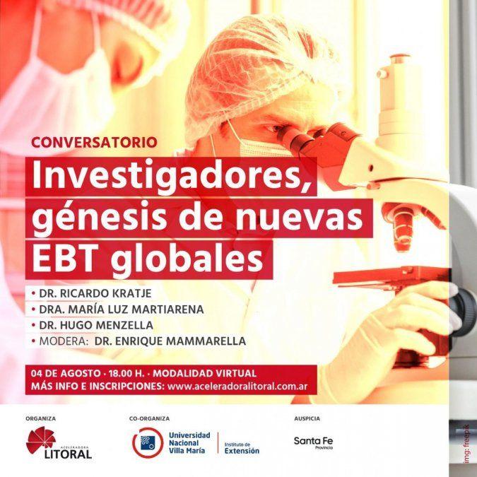 Conversatorio Investigadores: génesis de nuevas EBT globales