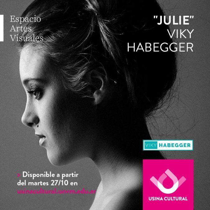 Julie, la muestra de Viky Habegger en la Usina Cultural