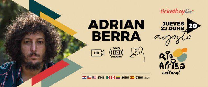 Adrián Berra se presenta en Río Arriba.